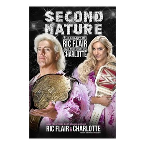 릭 플레어[Second Nature: Legacy of Ric Flair and Rise of Charlotte Flair]하드커버북